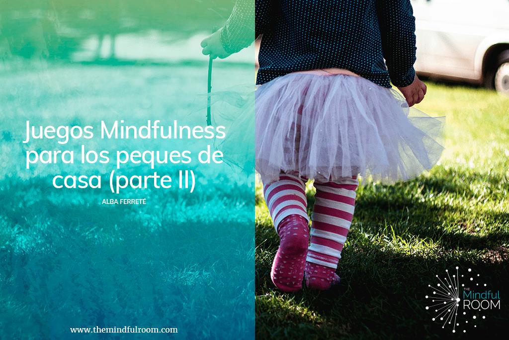 Juegos Mindfulness para los pequeños de casa