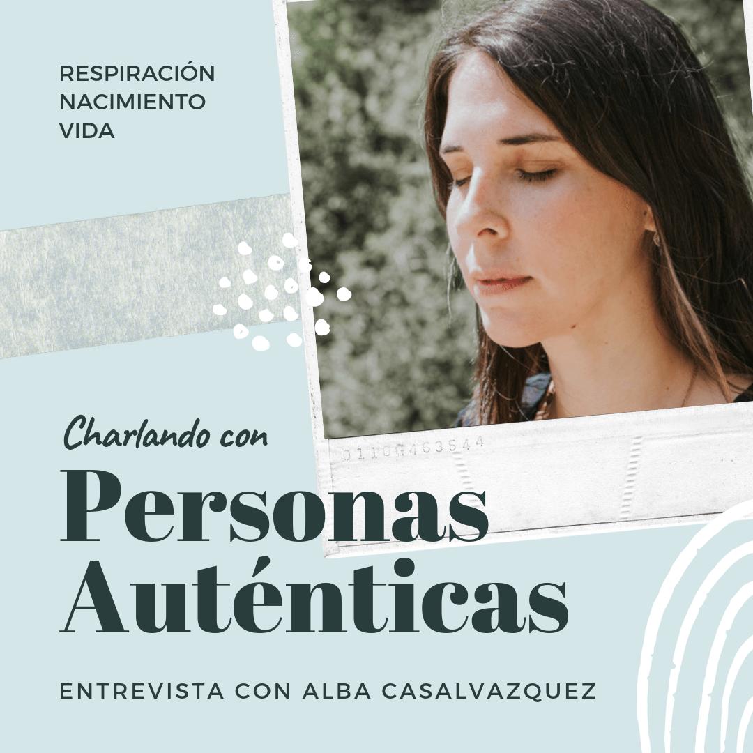 Personas auténticas - Alba Casalvazquez