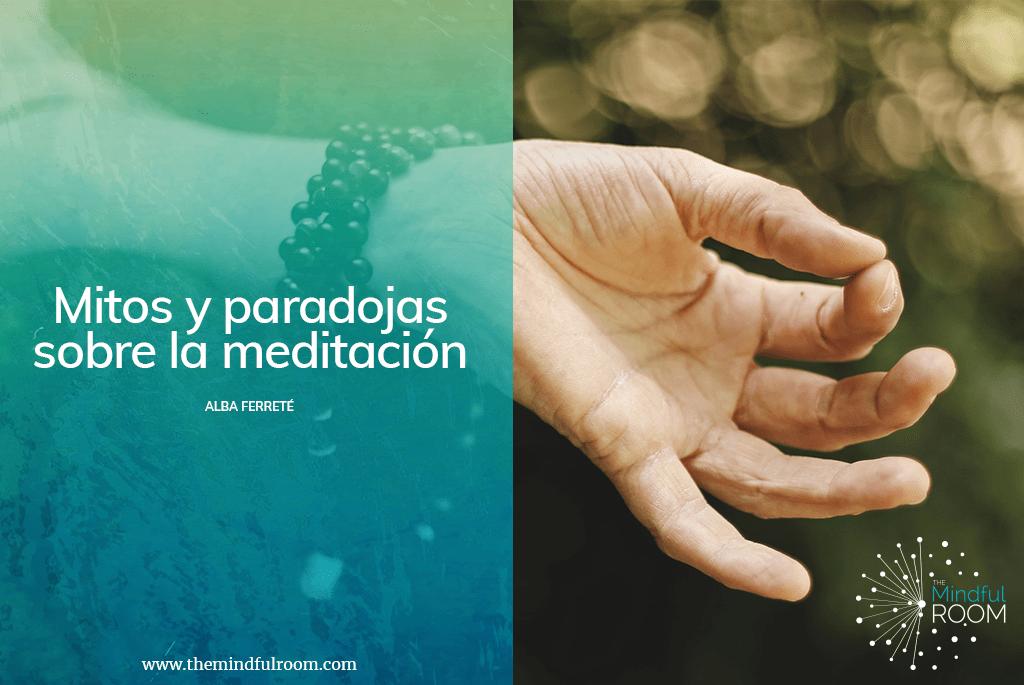 Mitos y paradojas sobre la meditación